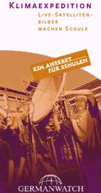 "Download Flyer: ""Klimaexpediton. Live-Satellitenbilder machen Schule"" / Germanwatch"